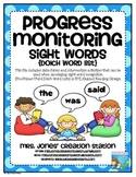 Progress Monitoring: Sight Words {Dolch Word List}