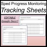 Progress Monitoring Tracking Sheets for Special Ed [Google Docs] [Editable]