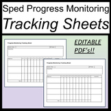 Progress Monitoring Tracking Sheets for Special Education Editable [IEP]