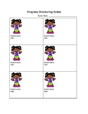 Progress Monitoring and Observation Notes - The Girls!