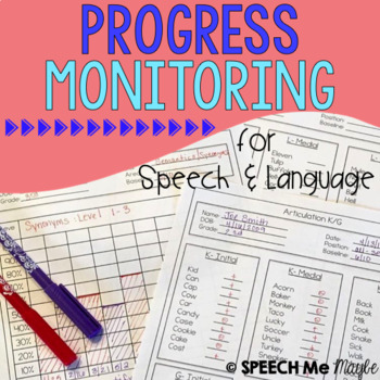 Progress Monitoring for Speech and Language