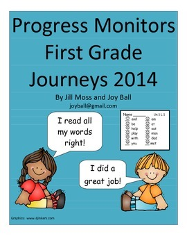 Progress Monitors for First Grade Journeys 2014