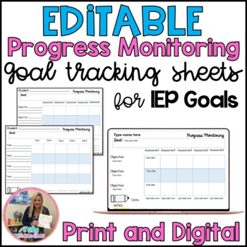 Progress Monitoring Editable IEP Goal Tracking sheets for Special Education