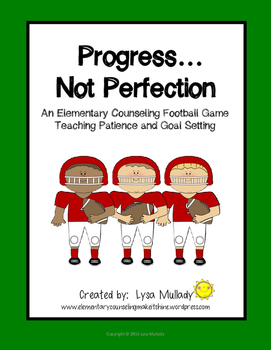 Progress....Not Perfection - An Elementary Guidance Game