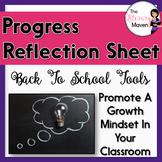 Progress Reflection Sheet for Student Grades, Growth Mindset