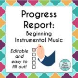 Progress Report for beginning instrumental music
