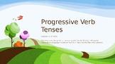 Progress Verb Tense
