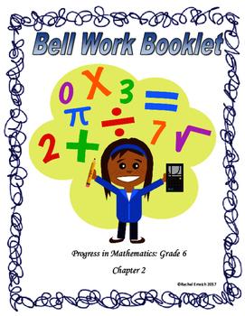 Progress in Mathematics Grade 6 Bell Work Booklet Ch. 2