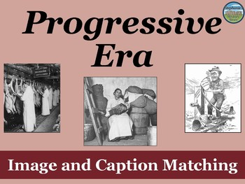 Progressive Era Primary Source Image Activity