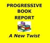 BOOK REPORTS:  Progressive Book Report