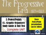 Progressive Era 1877-1920 UNIT