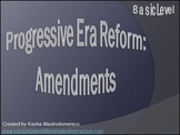 Progressive Era Amendments PowerPoint