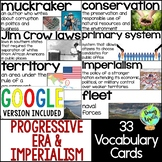 Progressive Era & American Imperialism Vocabulary Cards