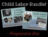 Progressive Era Project Bundle -Child Labor/Lewis Hine