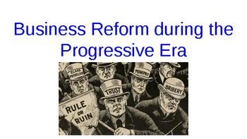 Progressive Era Business Reform