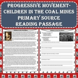 Progressive Era - Children in the Coal Mines Primary Source Reading Passage
