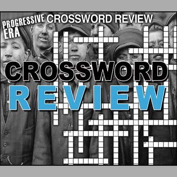 Progressive Era Crossword Puzzle Review
