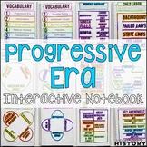 Progressive Era Interactive Notebook & Graphic Organizers American History