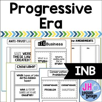 Progressive Era: Interactive Notebook Pages