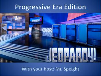 Progressive Era Jeopardy