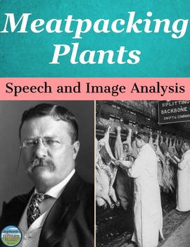 Progressive Era Meatpacking Plant Speech and Image Analysis