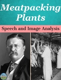 Progressive Era Meatpacking Plant Speech and Image Analysis