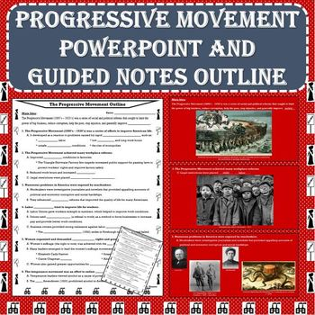 Progressive Era / Movement PowerPoint with Guided Notes Outline