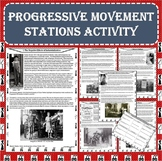 The Progressive Movement Era Stations Activity