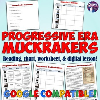 Progressive Era Muckrakers Chart and Worksheet by Students of ...
