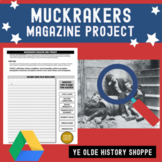 Progressive Era Muckrakers Magazine Project - Distance Learning Ready