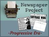 Progressive Era Newspaper Project--Online Distance Learning or Printable