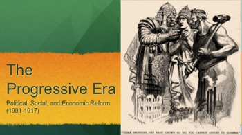 Progressive Era PPT - APUSH New Curriculum Framework - Period 7