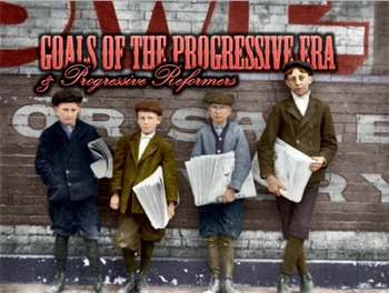 Progressive Era PowerPoint & Fill in Notes
