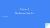 Progressive Era PowerPoint Notes (Quiz Included)