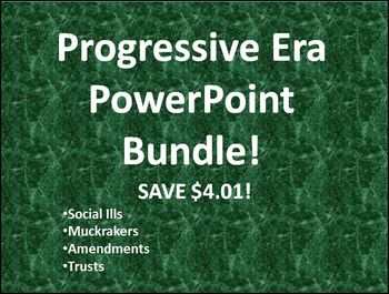 Progressive Era PowerPoints Bundle