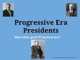 Progressive Era Presidents