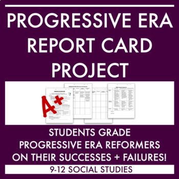 Progressive Era Project: Report Card for Reformers
