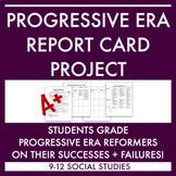 Progressive Era Project: Report Card for Reformers