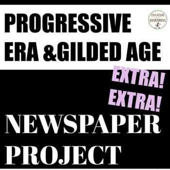 Progressive Era and Gilded Age Quick and Easy Newspaper Collaborative Activity