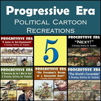 Progressive Era- Recreating Historic Political Cartoons - 20% Discount!