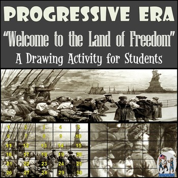 "Progressive Era - Recreating the ""Welcome to the Land of Freedom"" Drawing"