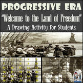 """Progressive Era - Recreating the """"Welcome to the Land of Freedom"""" Drawing"""