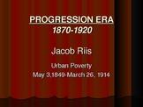 Progressive Era Reformer Jacob Riis