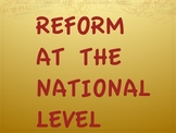 Progressive Era-Reforms at the National Level