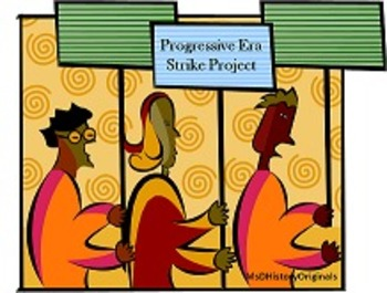 Progressive Era Strike Project