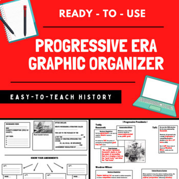 Progressive Era Graphic Organizer