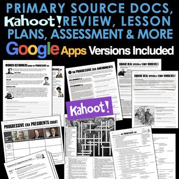 Progressive Era Unit: PPTs, Primary Source Lessons, Review, Plans, & Test