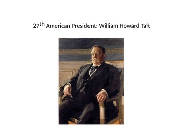 Progressive Era: William Taft Was he a Progressive President?