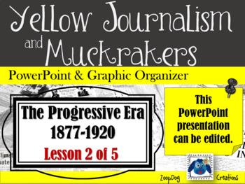 Progressive Era: Yellow Journalism and Muckrakers