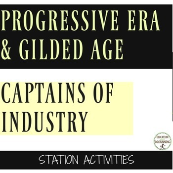 Progressive Era and Gilded Age Captains of Industry Center Activities